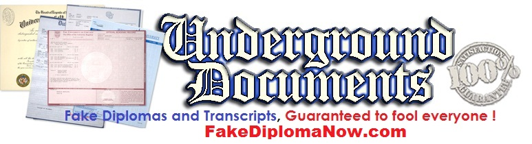 """SCAM ALERT! – """"Underground Documents"""" / FakeDiplomaNow.com"""